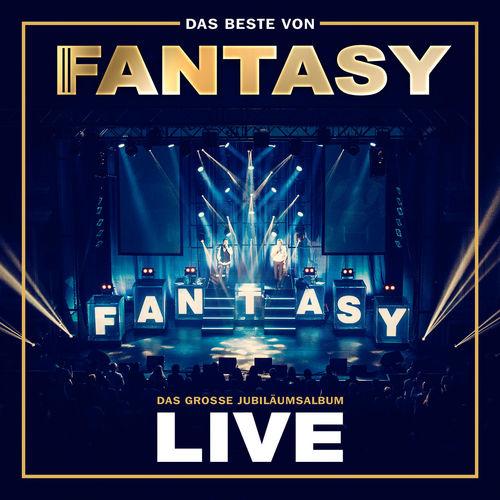 Fantasy - Das große Jubiläumsalbum - Mit allen Hits! (Live) (2018)