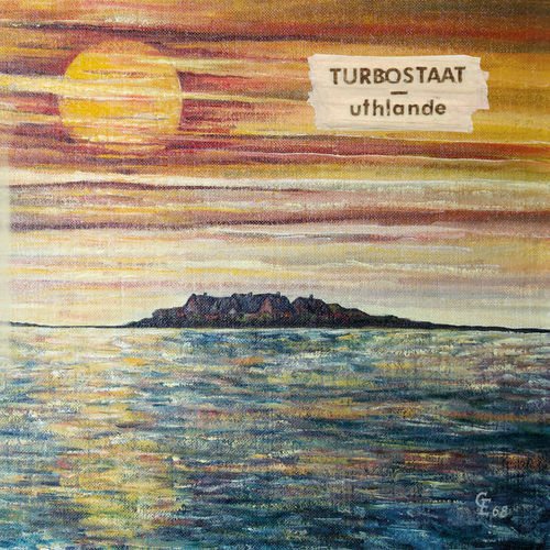 Turbostaat - Uthlande (2020)