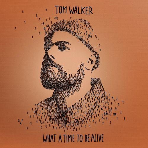 Tom Walker - What a Time To Be Alive (Deluxe Edition) (2019)