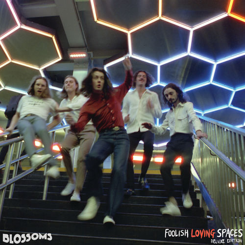 Blossoms - Foolish Loving Spaces (Deluxe Edition) (2020)