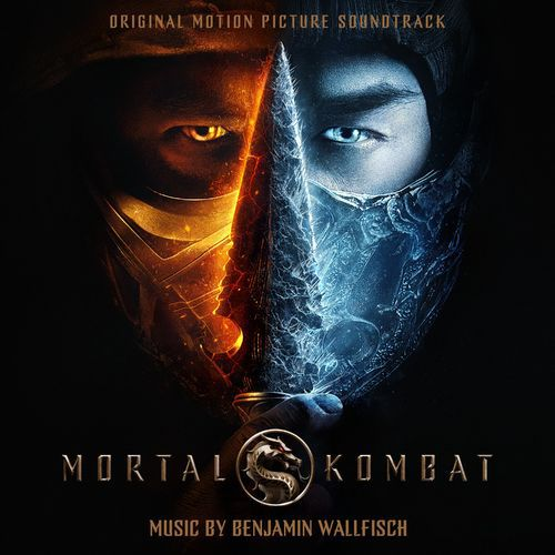 Benjamin Wallfisch - Mortal Kombat (Original Motion Picture Soundtrack) (2021)