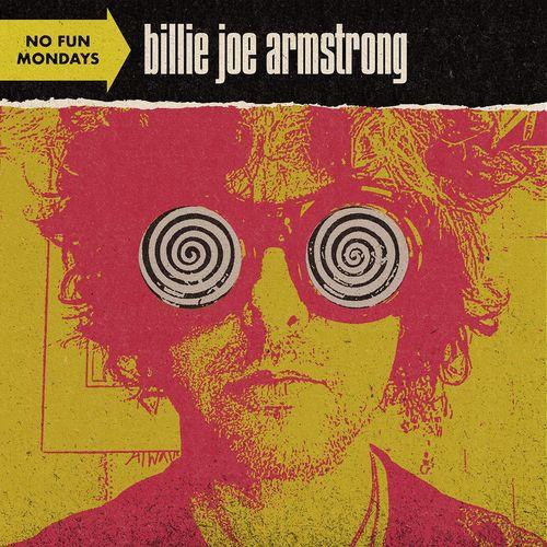 Billie Joe Armstrong - No Fun Mondays (2020)