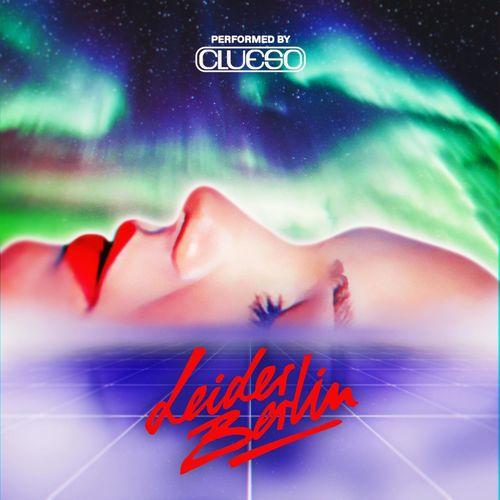 Clueso - Leider Berlin EP (2021)