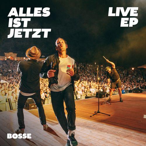 Bosse - Alles ist jetzt Live EP (2020)