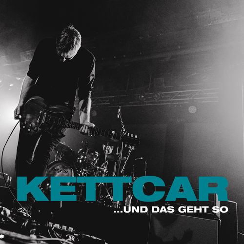Kettcar - ...und das Geht So (2019)
