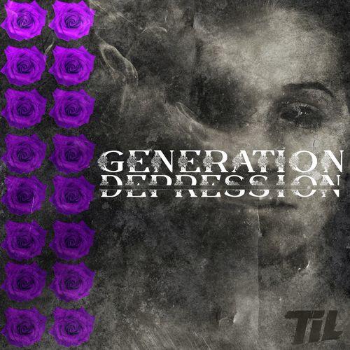 TIL - Generation Depression (2021)
