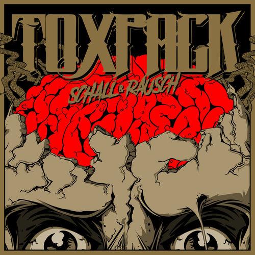 Toxpack - Schall und Rausch (2017)