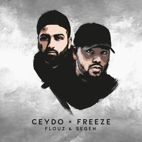 Ceydo & Freeze - Flouz & Segen (Deluxe Edition) (2018)