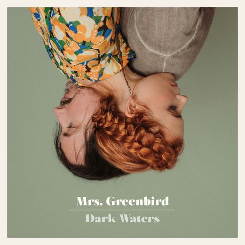 Mrs. Greenbird - Dark Waters (2019)