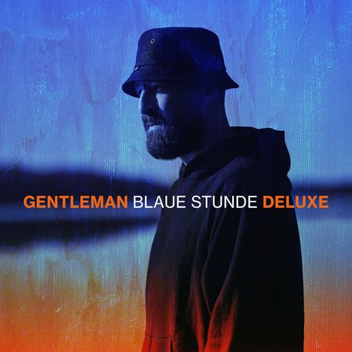 Gentleman - Blaue Stunde (Deluxe Version) (2021)