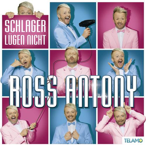 Ross Antony - Schlager Lügen Nicht (2019)