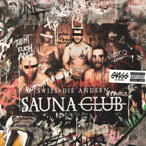 Swiss & Die Andern - Saunaclub (2020)