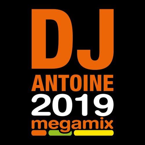 DJ Antoine - 2019 Megamix (2019)