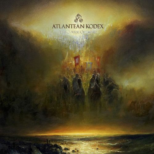 Atlantean Kodex - The Course Of Empire (2019)