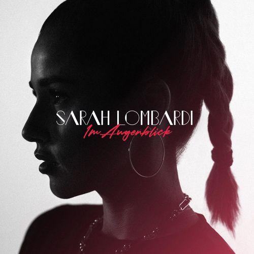 Sarah Lombardi - Im Augenblick (2021)