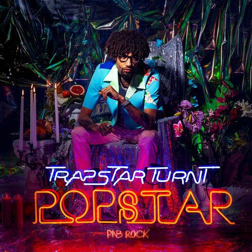PnB Rock - TrapStar Turnt PopStar (2019)
