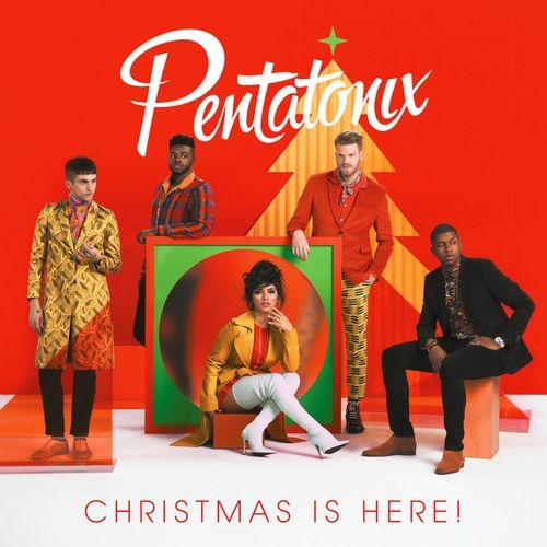 Pentatonix - Christmas Is Here! (2018)