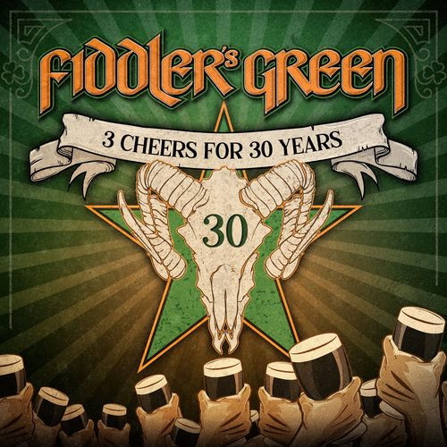 Fiddler's Green - 3 Cheers for 30 Years (2020)