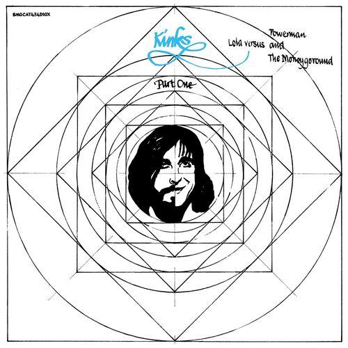 The Kinks - Lola Versus Powerman and the Moneygoround, Pt. I (Deluxe) (2020)