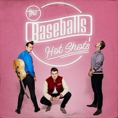 The Baseballs - Hot Shots (2021)