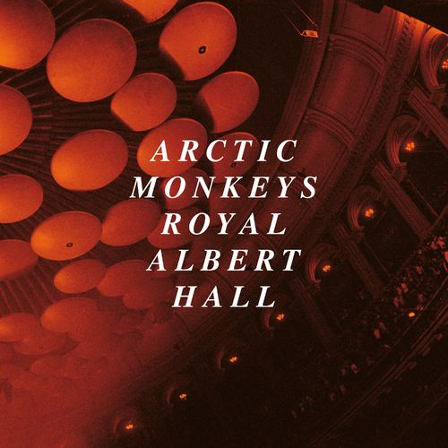 Arctic Monkeys - Live at the Royal Albert Hall (2020)