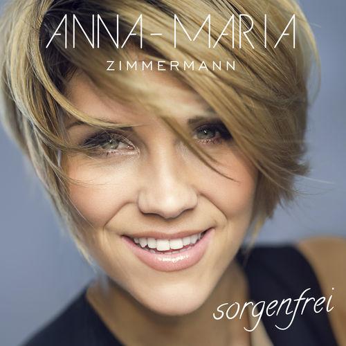 Anna-Maria Zimmermann - Sorgenfrei (2018)