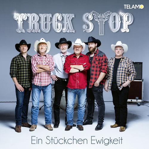 Truck Stop - Ein Stückchen Ewigkeit (2019)