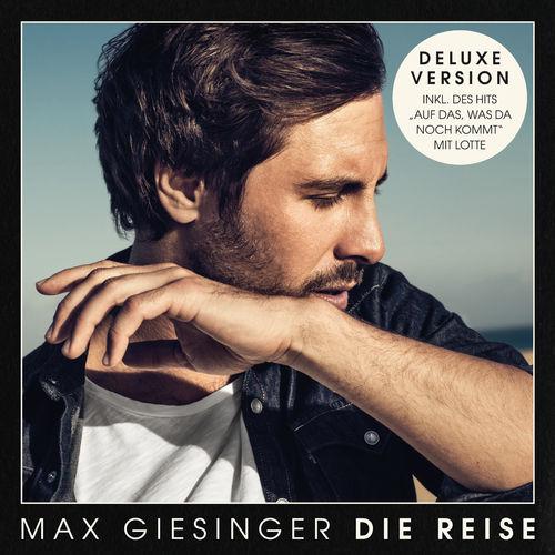 Max Giesinger - Die Reise (Deluxe Edition) (2019)