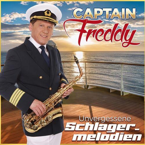 Captain Freddy - Unvergessene Schlagermelodien (2021)