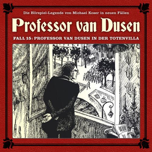 Professor van Dusen - Die neuen Fälle, Fall 15 - Professor van Dusen in der Totenvill (2018)