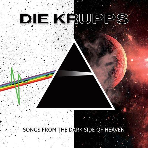 Die Krupps - Songs from the Dark Side of Heaven (2021)