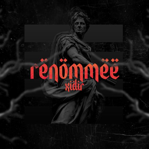 Xidir - Renommee (2021)