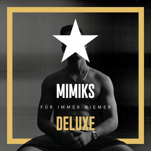 Mimiks - Für immer niemer (Deluxe) (2020)