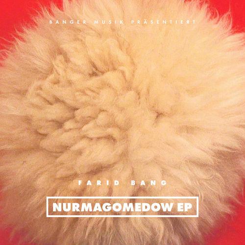 Farid Bang - NURMAGOMEDOW EP (2018)