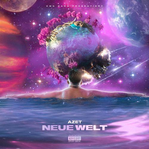 Azet - Neue Welt (2021)