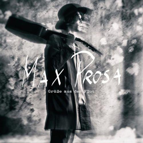 Max Prosa - Grüße aus der Flut (2020)