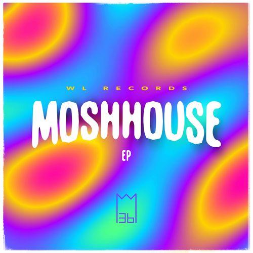Mosh36 - Moshhouse EP (2021)