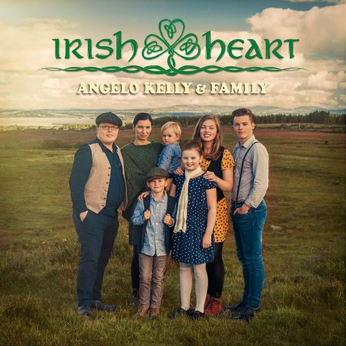 Angelo Kelly & Family - Irish Heart (2018)