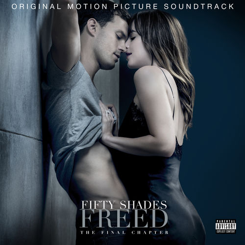 Fifty Shades Freed (Original Motion Picture Soundtrack) (2018)