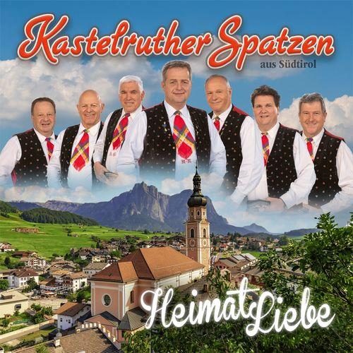 Kastelruther Spatzen - HeimatLiebe (2021)