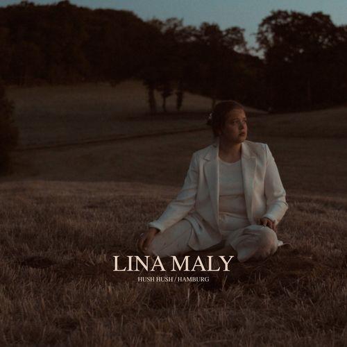 Lina Maly - Hush Hush / Hamburg (2020)