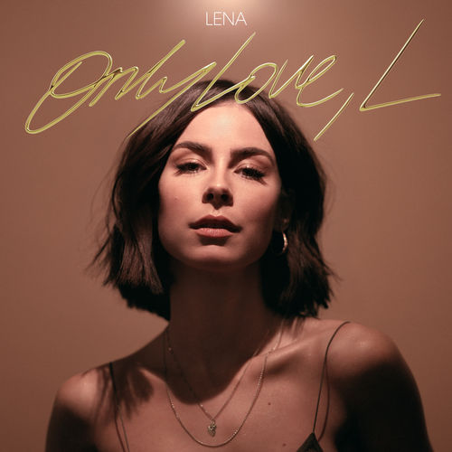 Lena - Only Love, L (2019)