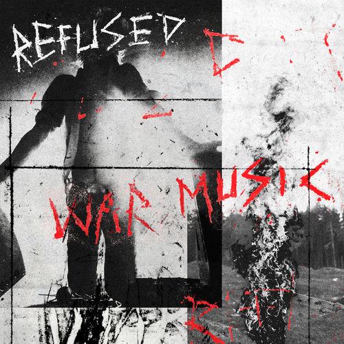 Refused - War Music (2019)