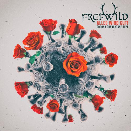 Frei.Wild - Corona Quarantäne Tape (2020)