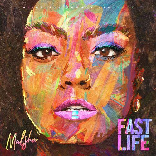 Malsha - Fast Life (2020)