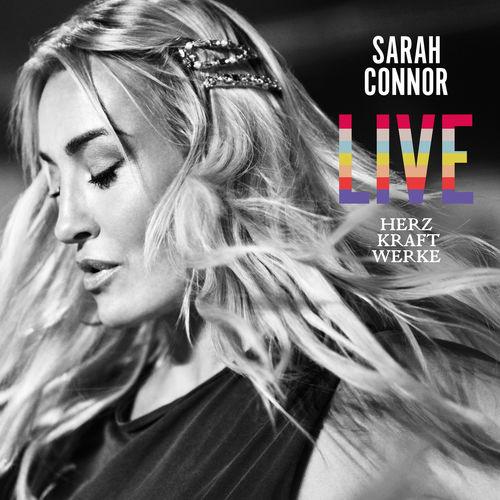 Sarah Connor - HERZ KRAFT WERKE - LIVE (2019)