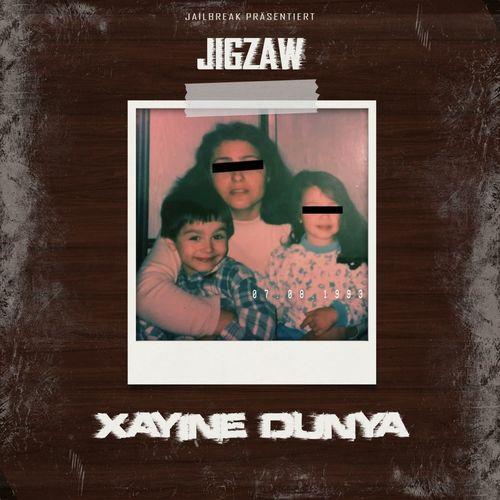 Jigzaw - Xayine Dunya EP (2021)