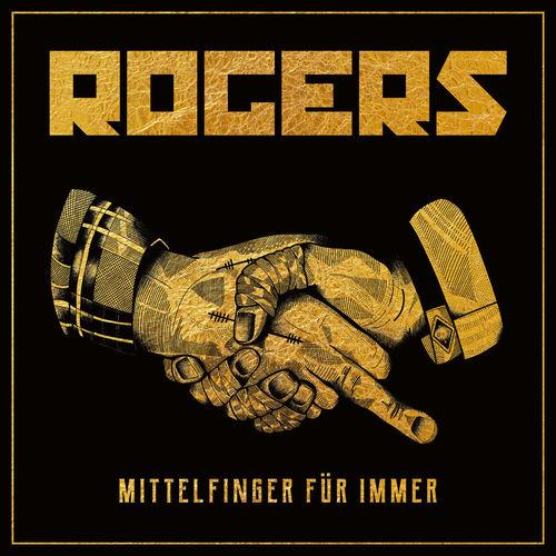 Rogers - Mittelfinger für immer (2019)