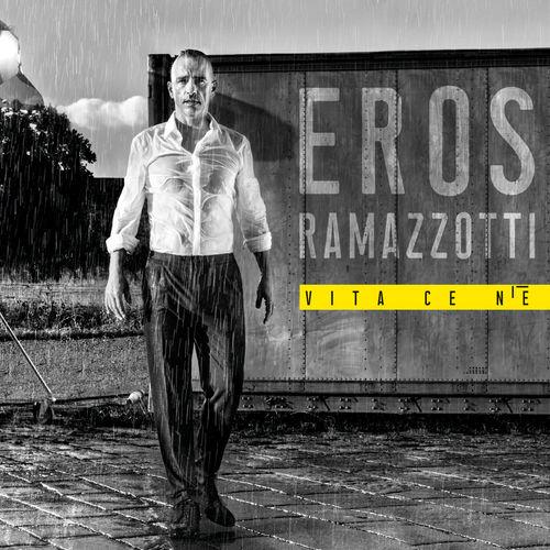 Eros Ramazzotti - Vita Ce N'è / Hay Vida (2018)
