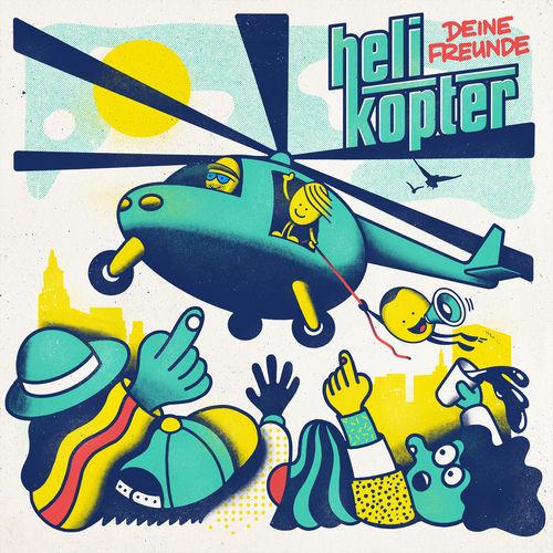 Deine Freunde - Helikopter (2019)